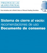 Sistema de cierre al vacío: recomendaciones de uso Documento de consenso