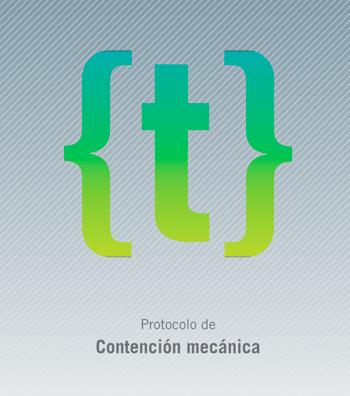 Protocolo de contención mecánica