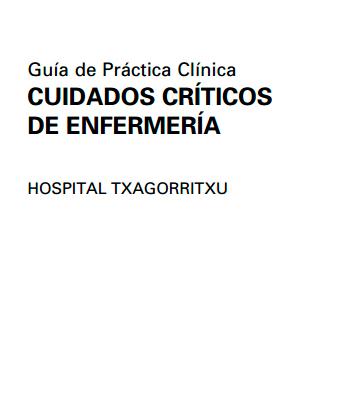 Guía de Práctica Clínica: CUIDADOS CRÍTICOS DE ENFERMERÍA