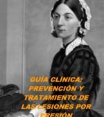 GUÍA CLÍNICA: PREVENCIÓN Y TRATAMIENTO DE LAS LESIONES POR PRESIÓN