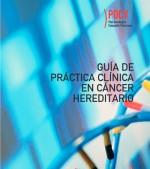 GUÍA DE PRÁCTICA CLÍNICA EN CÁNCER HEREDITARIO