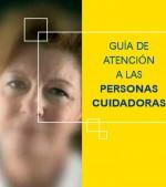 GUÍA DE ATENCIÓN A LAS PERSONAS CUIDADORAS