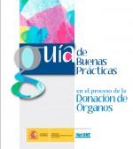 Guía de buenas prácticas en el proceso de la donación de Órganos