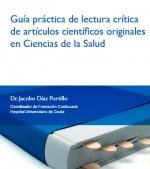 Guía práctica de lectura crítica de artículos científicos originales en Ciencias de la Salud