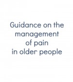 Guidance on the management of pain in older people