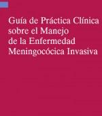 Guía de Práctica Clínica sobre el Manejo de la Enfermedad Meningocócica Invasiva
