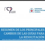 RESUMEN DE LOS PRINCIPALES CAMBIOS DE LAS GUÍAS PARA LA RESUCITACIÓN